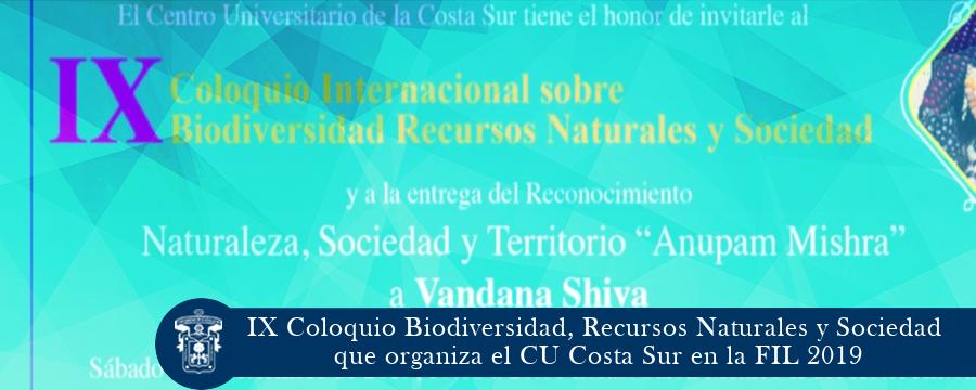 Coloquio Biodiversidad, Recursos Naturales y Sociedad que organiza el CUCSUR en la FIL 2019