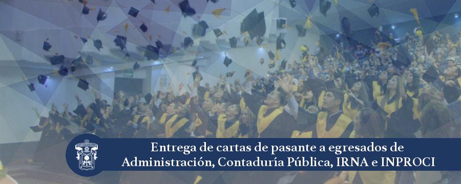 Banner: Entrega cartas de pasante Administración, Contaduría, IRNA, INPROCI