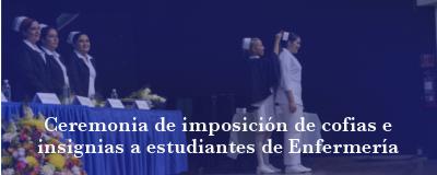 Banner: Ceremonia de imposición de cofias e insignias