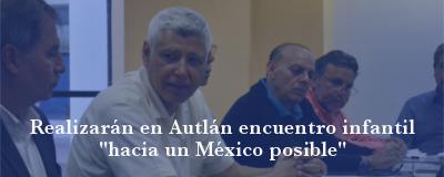 "Banner: Encuentro ""hacia un México posible"""