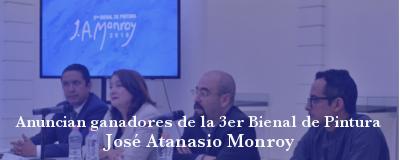 Ganadores 3ra Bienal de Pintura José Atanasio Monroy
