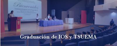 Banner: Graduación de IOS y TSUEMA