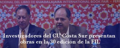 Nota: Investigadores del CU Costa Sur presentan en la FIL