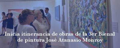 Banner: Exposicion itinerante de obras de la tercer Bienal de Pintura José Atanasio Monroy