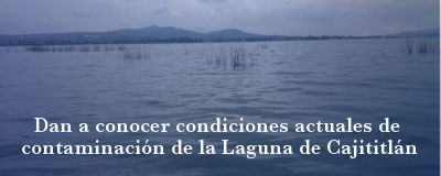Banner: Condiciones Laguna Cajititlán