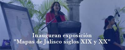 Banner: Exposición Mapas de Jalisco siglos XIX y XX