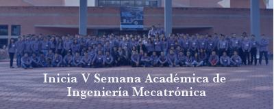 Banner: V Semana Ingeniería Mecatrónica