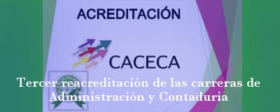Banner: Tercer reacreditación de las carreras de Administraciín y Contaduría