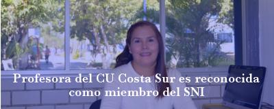 Banner: Profesora del CU Costa Sur reconocida por el SNI